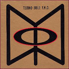 Yellow Magic Orchestra Techno Bible